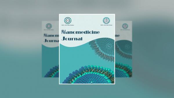 شماره زمستانه مجله Nanomedicine Journal وابسته به دانشگاه علوم پزشکی مشهد منتشر شد